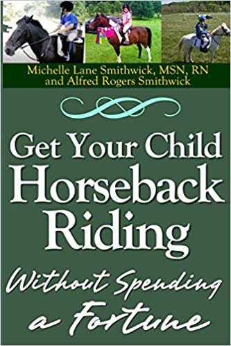 Book Get Your Child Horseback Riding: Without Spending A Fortune