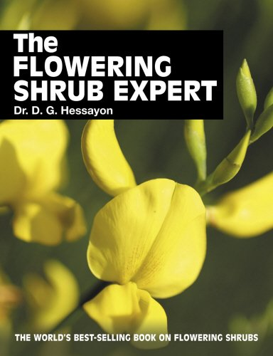 The Flowering Shrub Expert: The world's best-selling book on flowering shrubs