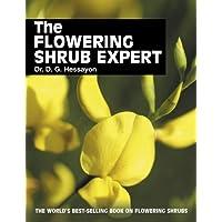 The Flowering Shrub Expert: The world's best-selling book on flowering shrubs (Expert Books)