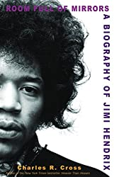 [(Room Full of Mirrors: A Biography of Jimi Hendrix)] [Author: Charles R Cross] published on (August, 2006)