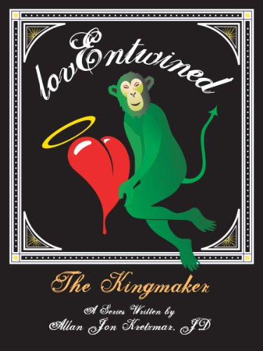 THE KINGMAKER: A 15th Century mini-romance fable (Love Entwined Book 3)