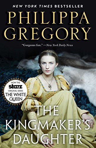 Pdf Fiction The Kingmaker's Daughter (The Plantagenet and Tudor Novels)