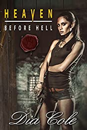 Heaven Before Hell (Heaven in Hell Book 1)