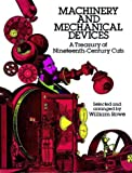 Machinery and Mechanical Devices, William Rowe, 0486254453