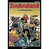 Zoulouland. 6, L'épine du dragon