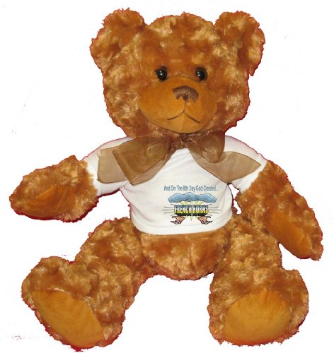 And On The 8th Day God Created FRENCH HORNS Plush Teddy Bear with WHITE T-Shirt