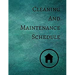 Cleaning And Maintenance Schedule