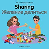 My First Bilingual Book–Sharing (English–Russian)