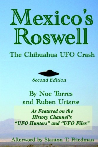 Download Mexico's Roswell: The Chihuahua UFO Crash, 2nd Edition PDF