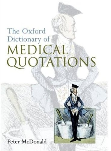 Oxford Dictionary of Medical Quotations (Oxford Medical Publications)