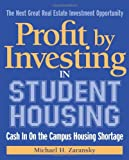 Profit by Investing in Student Housing: Cash In on the Campus Housing Shortage