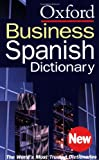 The Oxford Spanish Business Dictionary, , 0198604815