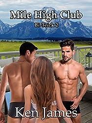 Mile High Club: Bisexual MMF Erotica