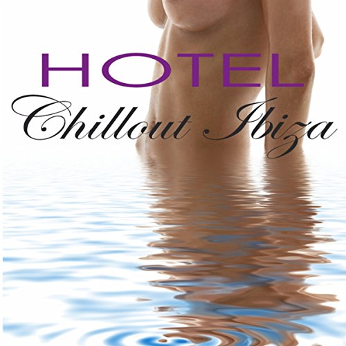 Lounge Cafe - Hotel Chillout Ibiza 2014 - Chill Lounge Air Bar Sueno del Mar Collection Compiled by Astro Moon DJ