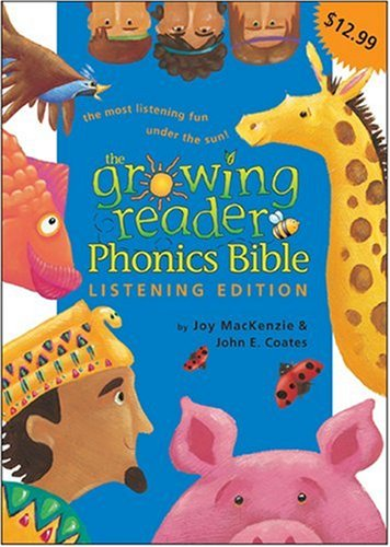 The Growing Reader Phonics Bible - Listening Edition: A Phonics-Based Bible for Young Readers by Brand: Tyndale Kids