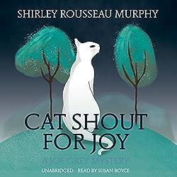 Cat Shout for Joy