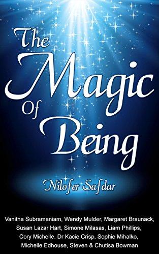 The Magic Of Being (Phillip Liam)