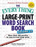 The Everything Large-Print Word Search Book, Volume 12: More than 100 puzzles in easy-to-read large print