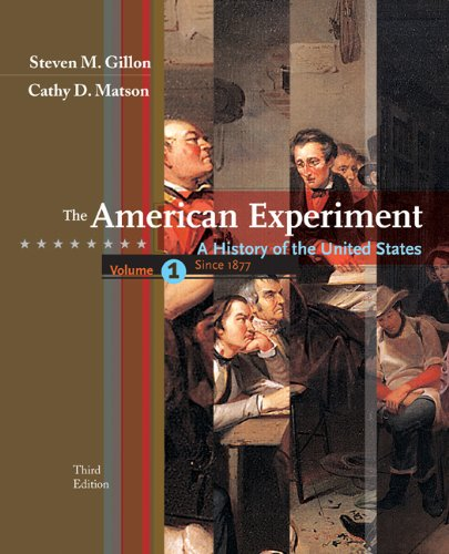 Bundle: The American Experiment: A History of the United States, Volume 1: To 1877, 3rd + Blackboard/WebCT Generic Stude