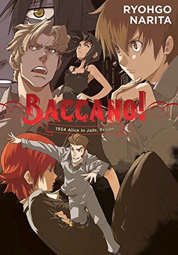 Baccano!, Vol. 8 (light novel): 1934 Alice in Jails: Prison pdf epub