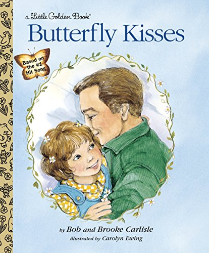 Butterfly Kisses (Little Golden Book)