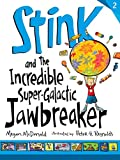 Stink and the Incredible Super-Galactic Jawbreaker (Stink (Quality))