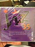 The University of the Arts School of Music (Philadelphia) - 35th Anniversary Jazz Program Celebration (2003)