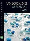 Unlocking Medical Law and Ethics 2e, Carr, Claudia, 1138015881