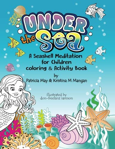 """Under the Sea """"A Seashell Meditation for Children: A Coloring & Activity Book (The Meditation Series)"""