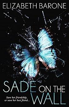 Sade on the Wall by [Barone, Elizabeth]