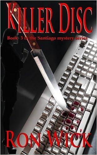 Killer Disc: Volume 3 (Santiago Mystery): Amazon.es: Wick ...