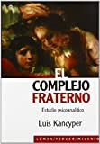 img - for El Complejo Fraterno. Estudio Psicoanalitico (Spanish Edition) by Luis Kancyper (2004-01-01) book / textbook / text book