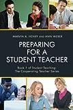 Preparing for a Student Teacher (Student Teaching: The Cooperating Teacher Series)