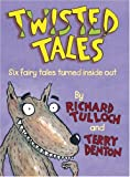 Twisted Tales, Richard Tulloch, 1741662745