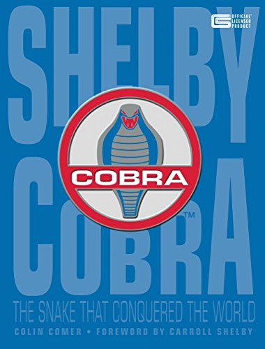 (Shelby Cobra: The Snake that Conquered the World)