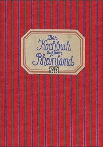 Das Kochbuch aus dem Rheinland (Landschaftsküche)
