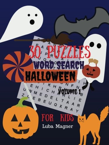30 Puzzles Word Search Halloween For Kids Volume 1: Easy Large Print Puzzle Book for Kids 30 Halloween -