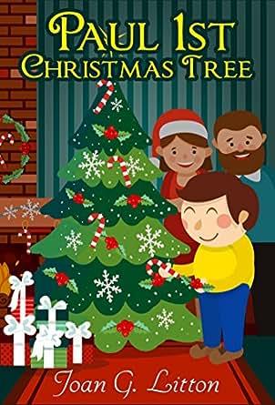 Books for Kids: Children's Book: Paul 1st Christmas Tree