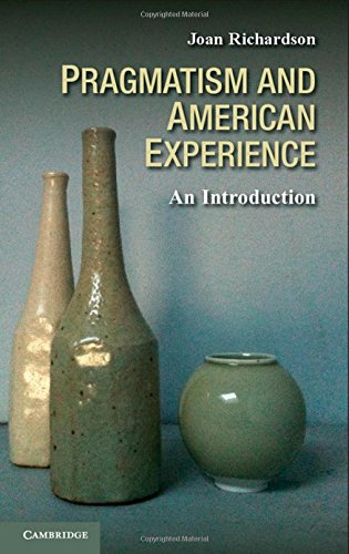 Pragmatism and American Experience: An Introduction