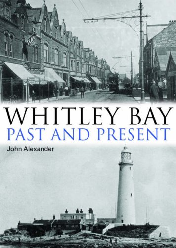 Download Whitley Bay: Past and Present pdf epub