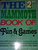 The 2nd Mammoth Book of Fun and Games, Richard B. Manchester, 0891041702