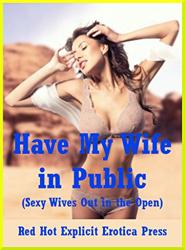 Congratulate, your Sexy wife in public sorry