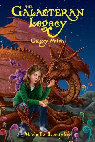 Download The Galacteran Legacy: Galaxy Watch (The Galacteran Legacy) (The Galacteran Legacy) PDF