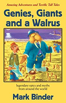 Genies, Giants and a Walrus (The Bed Time Story Book Book 2) by [Binder, Mark]