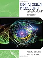 Digital Signal Processing using MATLAB, 3rd Edition Front Cover