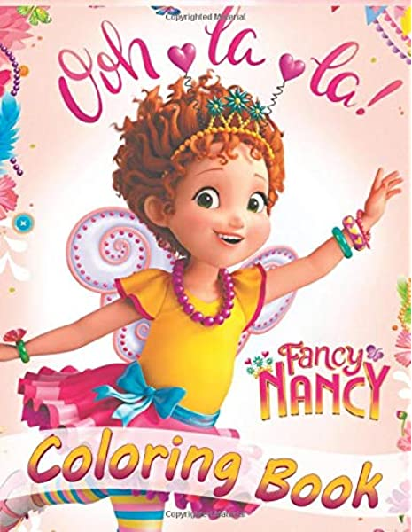 Fancy Nancy Coloring Book: For Kids Coloring Books For Girls & Boys (40  Exclusive High-quality Illustrations): Book, Dream: 9781674513812:  Amazon.com: Books