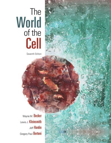 By Wayne M. Becker - World of the Cell: 7th (seventh) Edition ebook