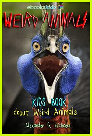 Weird Animals For Kids 3