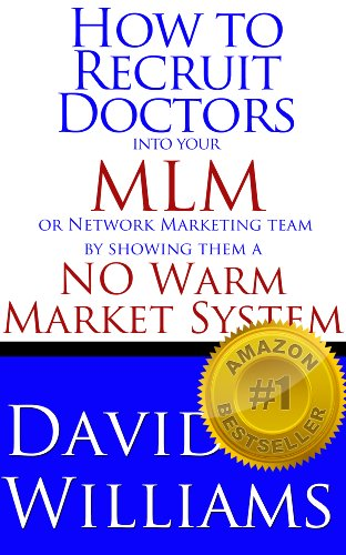 Amazon how to recruit doctors into your mlm or network how to recruit doctors into your mlm or network marketing team by showing them a no fandeluxe Images