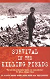 Survival in the Killing Fields, Haing Ngor, 0786713151